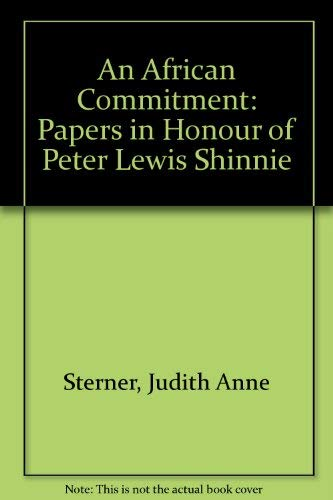 9781895176285: An African Commitment: Papers in Honour of Peter Lewis Shinnie