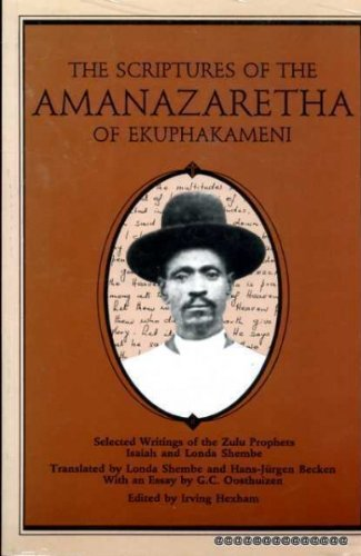 The Scriptures of the Amanazaretha of Ekuphakameni: Hexham, Irving