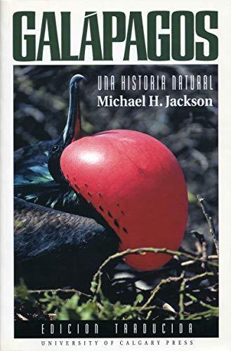 GalApagos: Una Historia Natural (Spanish Edition): Jackson, Michael H.