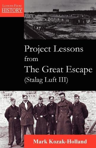 Project Lessons from The Great Escape (Stalag: Kozak-Holland, Mark