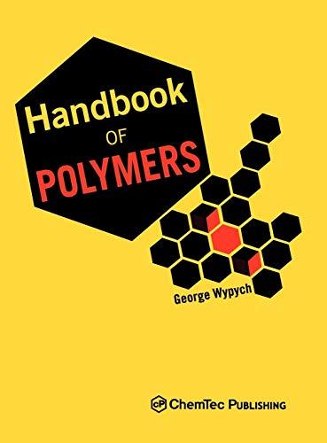 Handbook of Polymers: Wypych, George