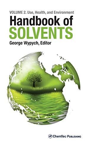 Handbook of Solvents, Volume 2: George Wypych