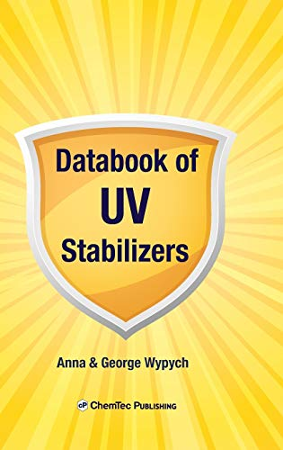 Databook of UV Stabilizers (Hardcover): Anna Wypych