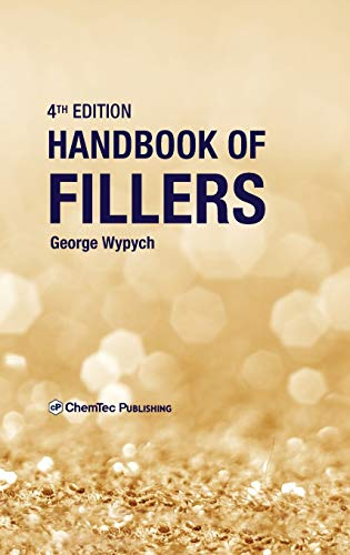 Handbook of Fillers, Fourth Edition: Wypych, George