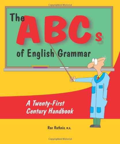 9781895332339: The ABCs of English Grammar: A Twenty-First Century Handbook