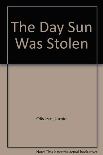9781895340082: The Day Sun Was Stolen