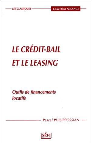 9781895354645: Le crédit-bail et le leasing. Outils de financement locatifs