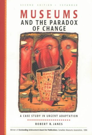 9781895379075: Museums and the Paradox of Change: A Case Study in Urgent Adaptation