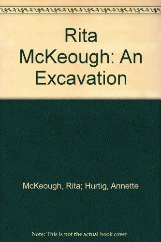 Rita McKeough: An Excavation: McKeough, Rita; Hurtig,