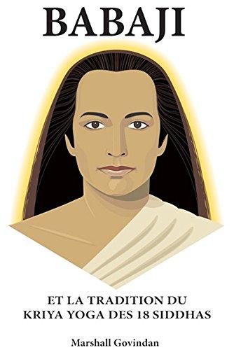 9781895383010: Babaji et la Tradition du Kriya Yoga des 18 Siddhas - 3e Édition