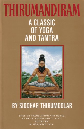 Thirumandiram: A Classic of Yoga and Tantra: Thirumoolar/ Govindan, M. (Editor)