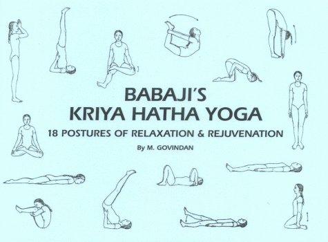 9781895383034: Babaji's Kriya Hatha Yoga: 18 Postures of Relaxation & Rejuvenation