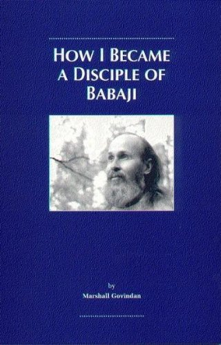 9781895383041: How I Became a Disciple of Babaji