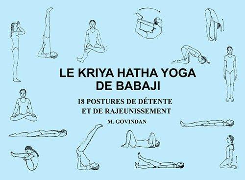 9781895383058: Le Kriya Hatha Yoga de Babaji 18 Postures de detente et de rajeunissement (French Edition)