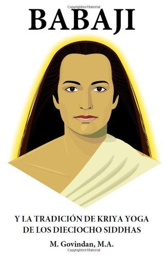 9781895383072: Babaji y la tradición de Kriya. Yoga de los dieciocho siddhas