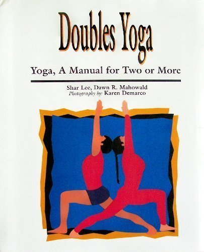 9781895383089: Yoga a Manual for Two or More, Doubles Yoga