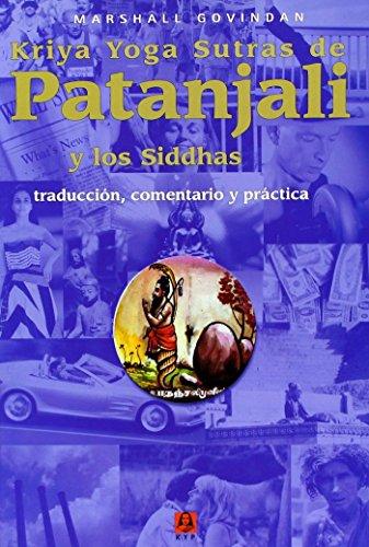 los yoga sutras de patanjali traduccion y comentarios por sri swami satchidananda spanish edition