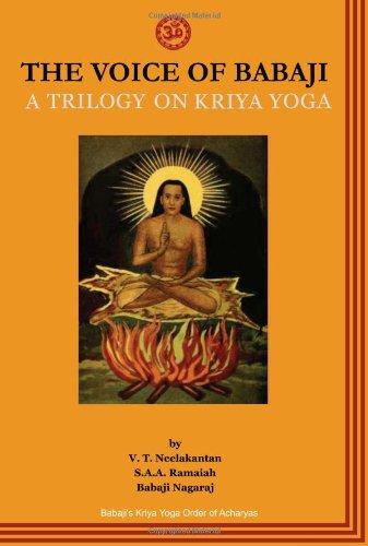 9781895383232: The Voice of Babaji A Trilogy on Kriya Yoga