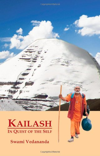Kailash: In Quest of the Self: Swami Vedananda