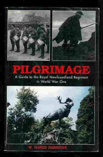 9781895387407: Pilgrimage: A guide to the Royal Newfoundland Regiment in World War One