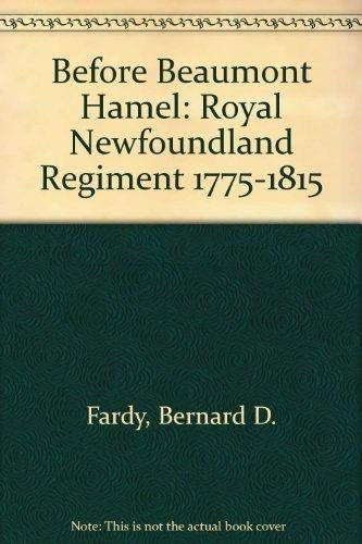 9781895387582: Before Beaumont Hamel: The Royal Newfoundland Regiment