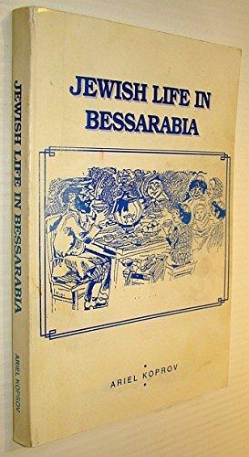 9781895399103: Jewish life in Bessarabia =: Tzvishn tzvey velt milchomos