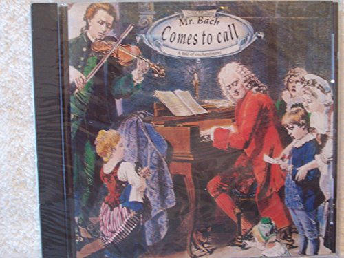 9781895404074: Mr. Bach Comes to Call (Classical Kids)