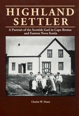 9781895415063: Highland settler: a portrait of the Scottish Gael in Cape Breton and Eastern Nova Scotia