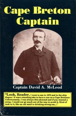 Cape Breton Captain: Captain David A Mcleod