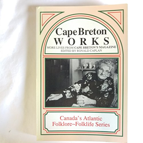 Cape Breton works: More lives from Cape: Caplan, Ronald