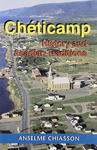 9781895415292: Cheticamp : History and Acadian Traditions