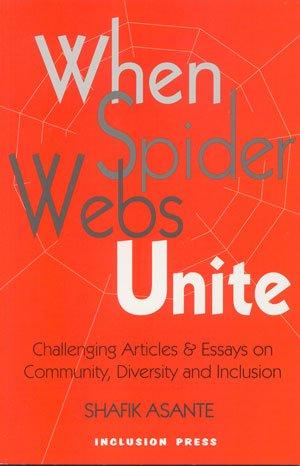 When Spider Web's Unite: Asante, Shafik