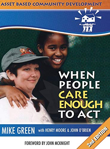 ABCD: When People Care Enough to Act: Mike Green, with