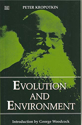 9781895431445: EVOLUTION AND ENVIRONMENT (Collected Works of Peter Kropotkin)