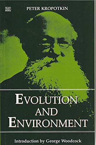 9781895431452: EVOLUTION AND ENVIRONMENT (Collected Works of Peter Kropotkin)