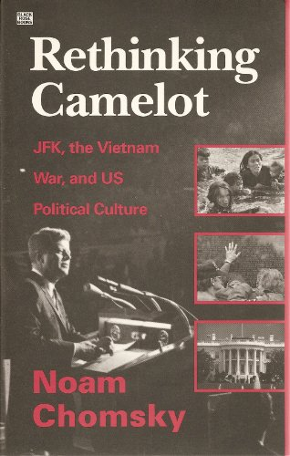 9781895431728: Rethinking Camelot: JFK, the Vietnam War, and US Political Culture