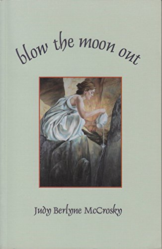 Blow the moon out: McCrosky, Judy