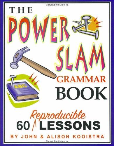 The Power Slam Grammar Book: Kooistra, John