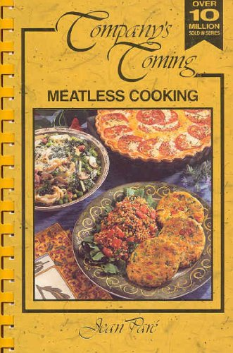 Meatless Cooking: Company's Coming (9781895455236) by Jean Pare