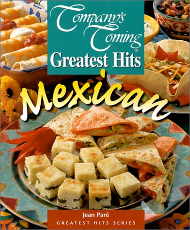 Mexican (Company's Coming Greatest Hits) (189545557X) by Pare, Jean