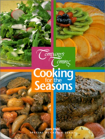 9781895455915: Cooking for the Seasons (Company's Coming Special Occasion)