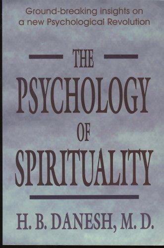 Psychology of Spirituality: Danesh, H B