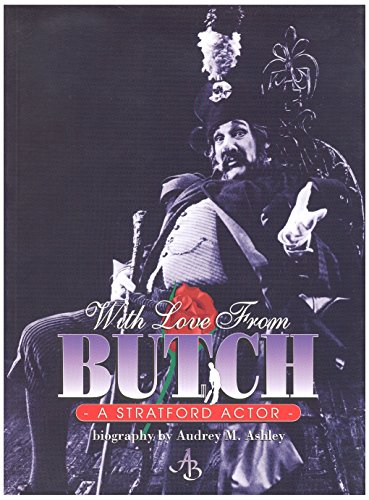 9781895466102: With love from Butch: A Stratford actor