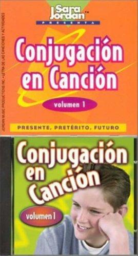 9781895523980: Conjugación en canción, Volume 1: Presente, Preterito, Futuro: Presente, Preterito, Futuro v. 1 (Songs That Teach Spanish)