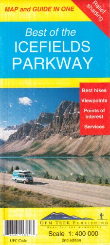 9781895526332: Best of the Icefields Parkway Map and Guide