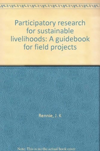 9781895536423: Participatory research for sustainable livelihoods: A guidebook for field projects
