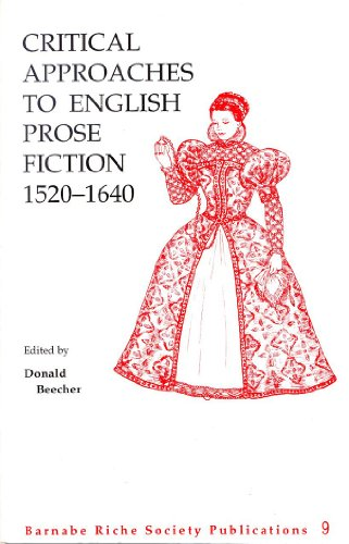 9781895537505: Critical Approaches to English: Prose Fiction (Publications of the Barnabe Riche Society, V. 9)