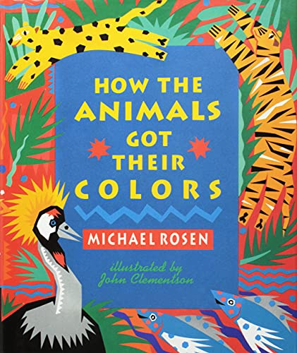 9781895555165: How The Animals Got Their Colors