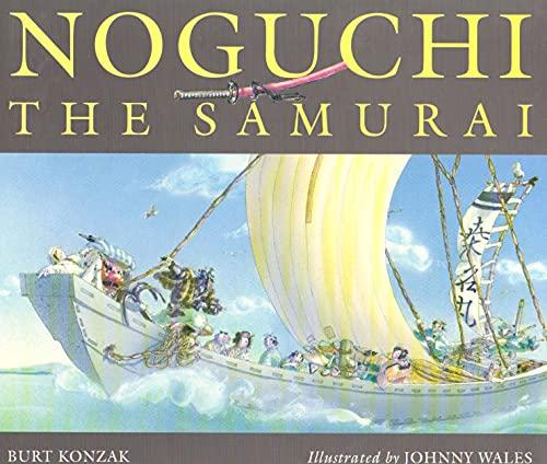 9781895555547: Noguchi the Samurai