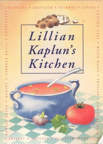 Lillian Kaplun's kitchen: Kaplun, Lillian